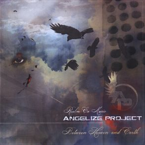 Angelize Project — Between Heaven and Earth (2009)
