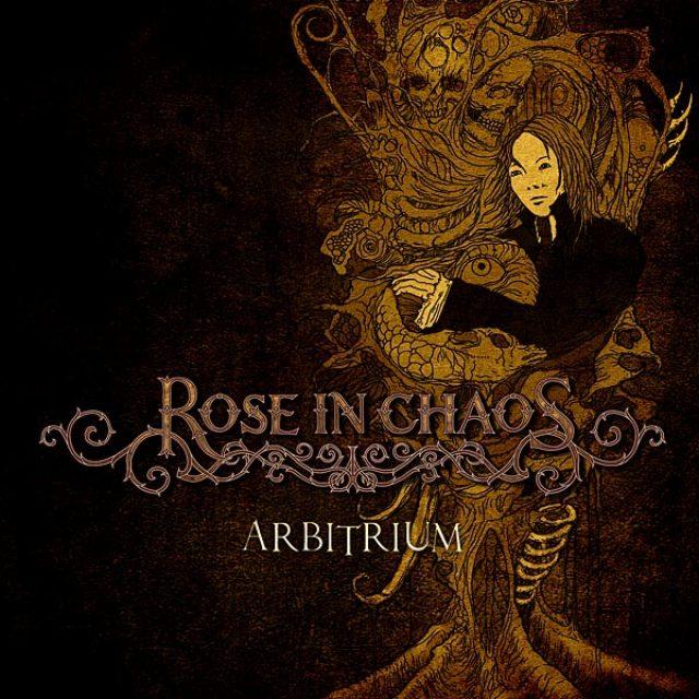 Rose In Chaos — Arbitrium (2008)
