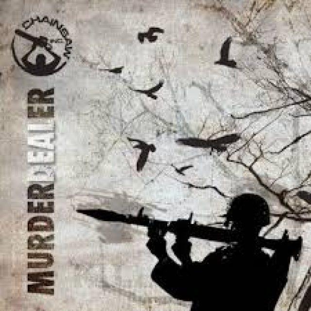 Chainsaw Inc. — Murderdealer (2015)