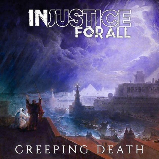 Injustice For All — Creeping Death (2016)
